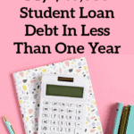 How I Paid Off My $40,000 Student Loan Debt In Less Than One Year