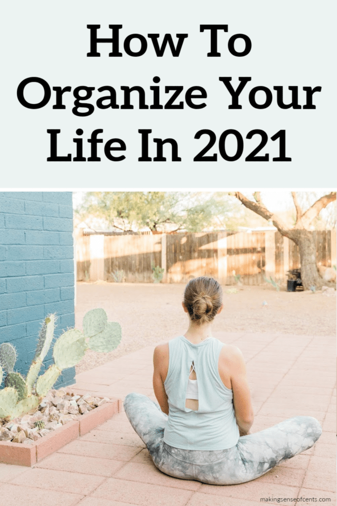 How To Organize Your Life