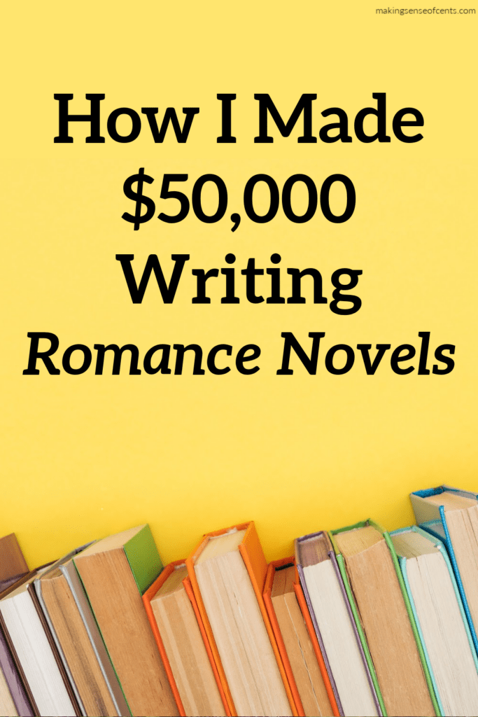 How I Earned $50,000 Writing Romance Novels