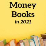 15 Best Money Books For 2021 To Help You Change Your Life