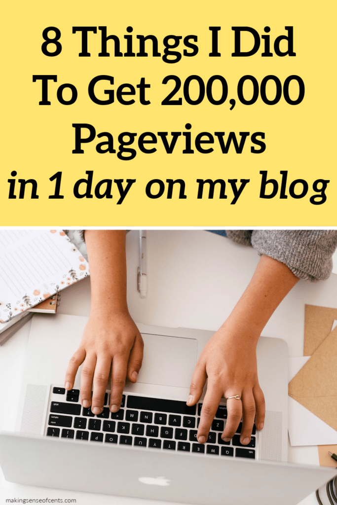 8 Things I Did that Helped Me Get Over 200,000 Pageviews in 1 DAY (no ads)