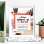 Affiliate Marketing Tips For Bloggers – Free eBook