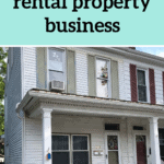 How We Started A Rental Property Business