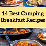 14 Best Camping Breakfast Recipes For Your Next Trip