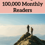 How I Grew a Travel Blog to 100,000 Monthly Readers
