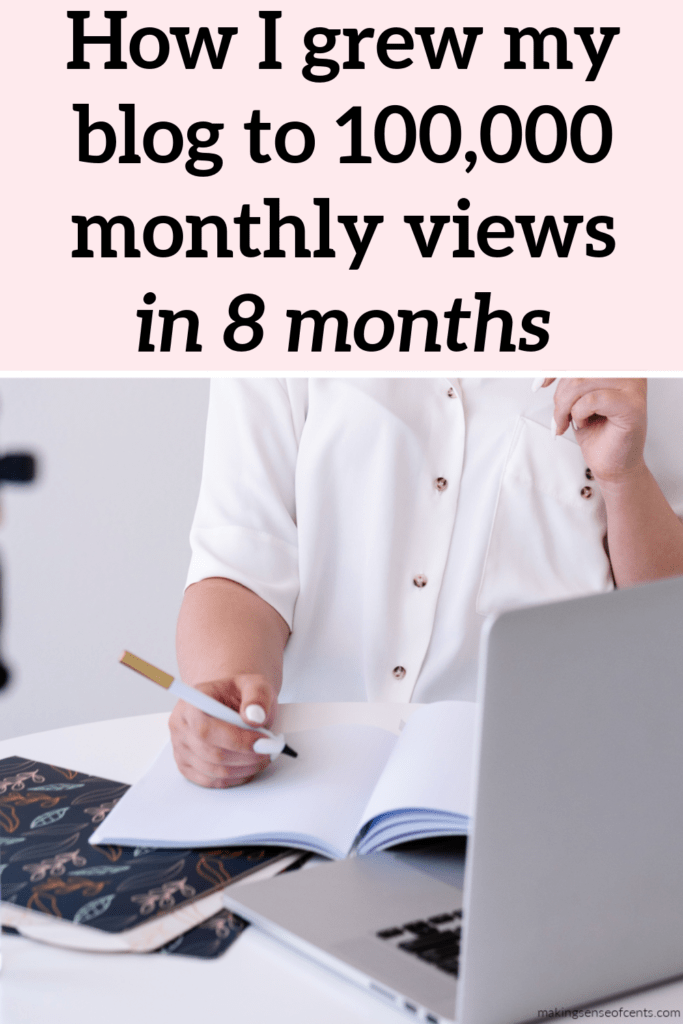 How I grew my blog to 100,000 monthly views in 8 months