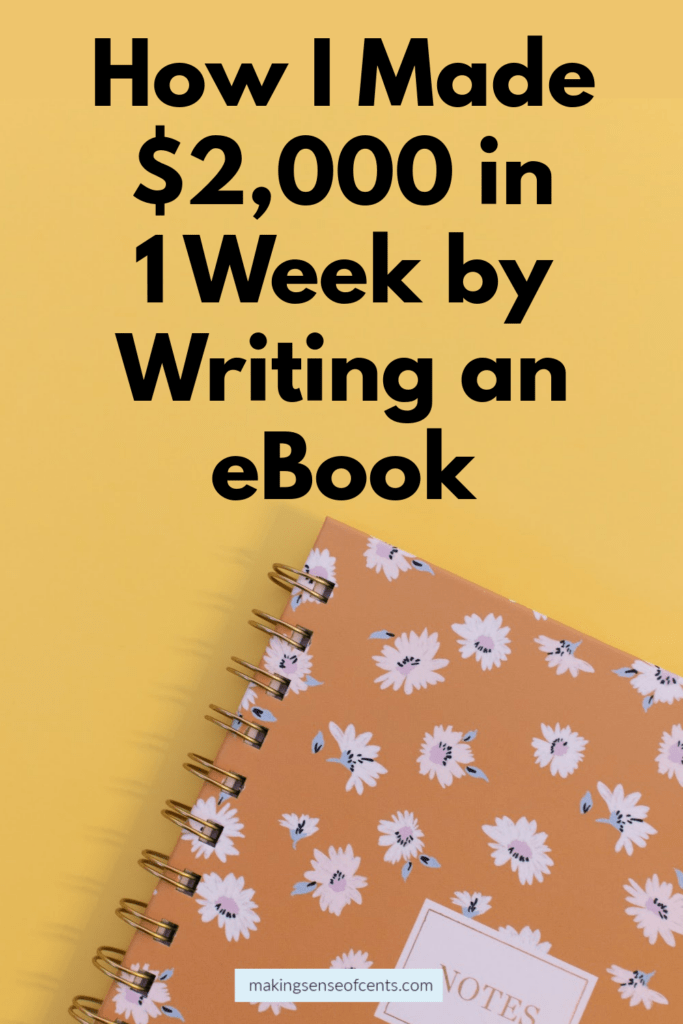 How I Made $2,000 in 1 Week by Self-Publishing an eBook